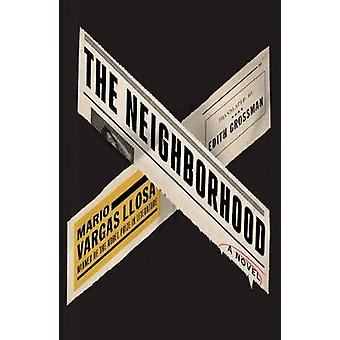 The Neighbourhood by Mario Vargas Llosa - 9780571333073 Book