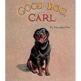 Good Dog - Carl by Alexandra Day - Alexandra Day - 9780613050715 Book