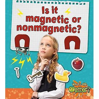 Is it Magnetic or Nonmagnetic? by Crabtree - 9780778720577 Book