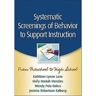 Systematic Screenings of Behavior to Support Instruction - From Presch