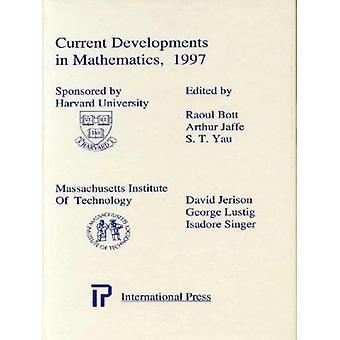 Current Developments in Mathematics 1997 by Arthur Jaffe - S T Yau -