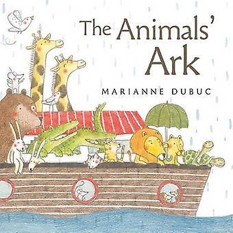 The Animals' Ark by Marianne Dubuc - Marianne Dubuc - 9781771386234 B