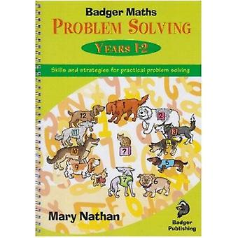 Badger Maths Problem Solving - Years 1-2 by Mary Nathan - 978184691206