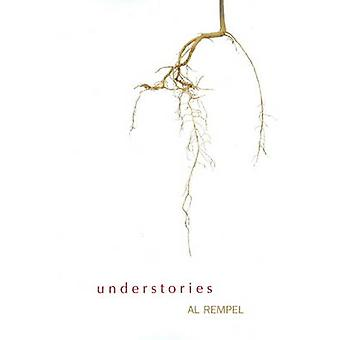 Understories by Al Rempel - 9781894759410 Book