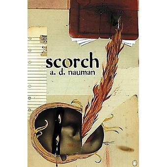 Scorch by A.D. Naumann - 9781887128643 Book