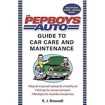 The Pep Boys Guide to Car Care en onderhoud