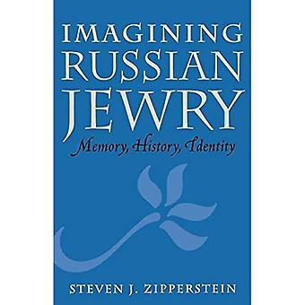 Imagining Russian Jewry: Memory, History, Identity (Samuel and Althea Stroum Lectures in Jewish Studies) (Samuel...
