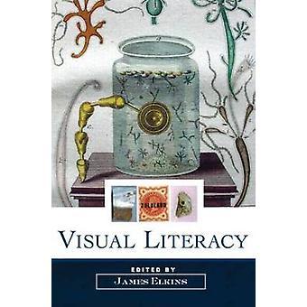 Visual Literacy by James Elkins
