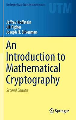 Introduction to Mathematical Cryptography by Hoffstein