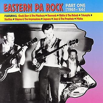 Østlige Pa Rock - østlige Pa Rock: del 1-1961-65 [CD] USA import
