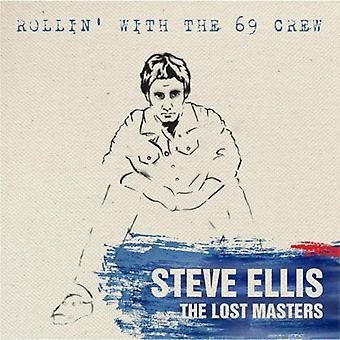Steve Ellis - Rollin ' con el equipo 69: importación de Estados Unidos amos perdido [CD]