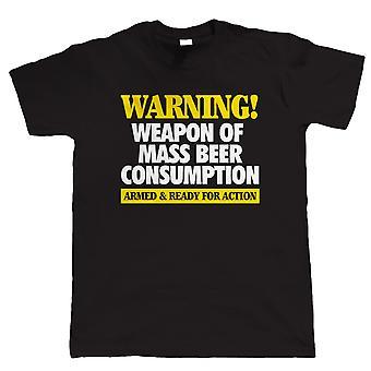 Bière de l'arme de masse consommation, Mens T-Shirt drôle