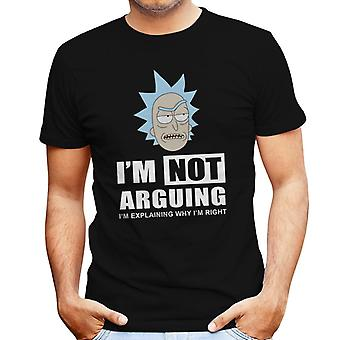 Im Not Arguing Rick And Morty Men's T-Shirt