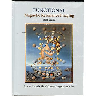 Functional Magnetic Resonance Imaging (Hardcover) by Huettel Scott A. Song Allen W. McCarthy Gregory