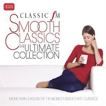 Classic FM-Smooth Classics-The Ultimate Collection von Various Artists