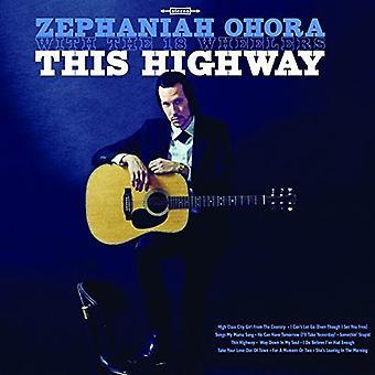 Ohora, Zephaniah / 18 Wheelers - This Highway [Vinyl] USA import