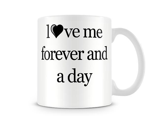 Aimez-moi pour toujours tasse Imprimé