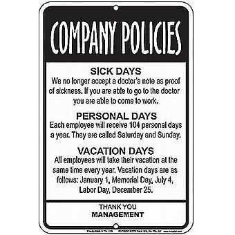 Company Policies Funny Aluminium Sign