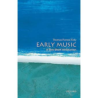 Early Music - A Very Short Introduction by Professor Thomas Forrest Ke