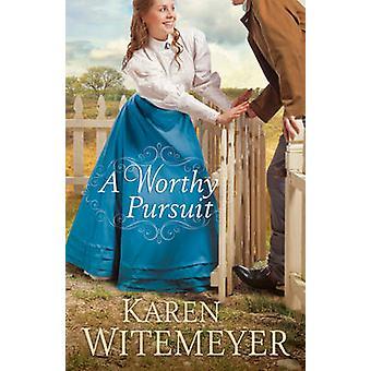 En verdig forfølgelse av Karen Witemeyer - 9780764212802 bok