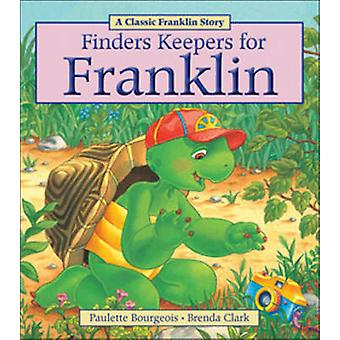 Finders Keepers for Franklin by Paulette Bourgeois - 9781771380034 Bo