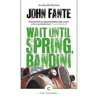 Wait Until Spring - Bandini by Wait Until Spring - Bandini - 97817868