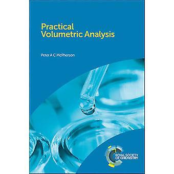 Volumetrische Praxisanalyse von Peter McPherson - 9781849739146 Buch
