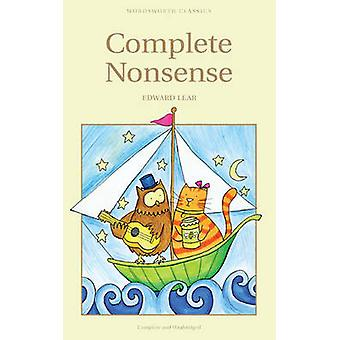 Complete Nonsense (New edition) by Edward Lear - 9781853261442 Book