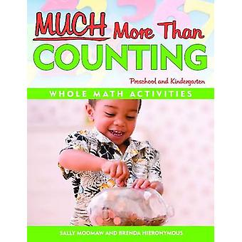 Much More Than Counting - More Math Activities for Preschool and Kinde