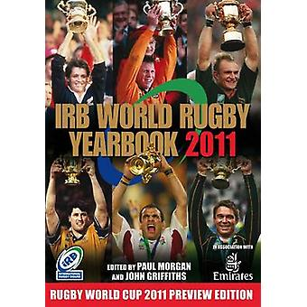 The IRB World Rugby Yearbook - 2011 (5th edition) by Paul Morgan - Joh