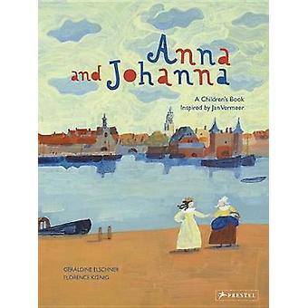 Anna and Johanna by Geraldine Elschner - 9783791373454 Book
