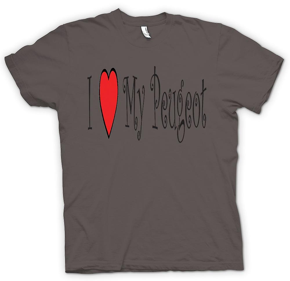 Mens T-shirt - I Love My Peugeot - Fun Car