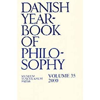 Danish Yearbook of Philosophy - Volume 35 by Collin Finn - Uffe Juul J