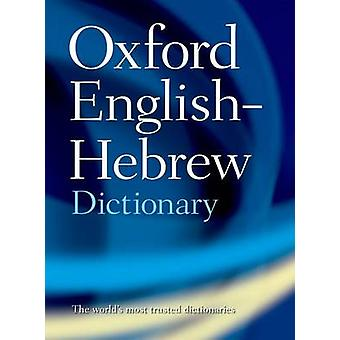 The Oxford English-Hebrew Dictionary by N. S. Doniach - Ahuvia Kahane