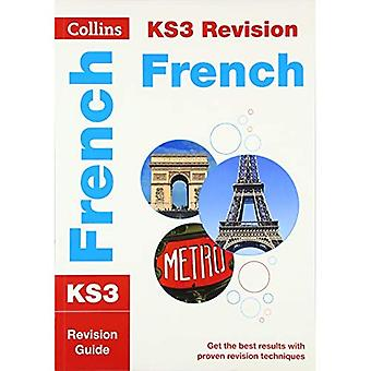 KS3 French: Revision Guide (Collins KS3 Revision and Practice - New 2014 Curriculum) (Collins New Key Stage 3...