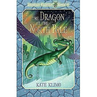 Le Dragon au pôle Nord (gardiens de Dragon)