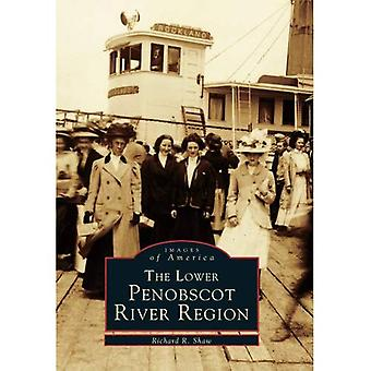 The Lower Penobscot River Region (Images of America)