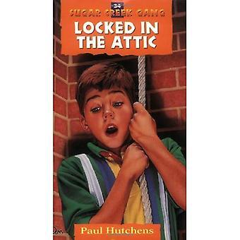 Locked in the Attic (Sugar Creek Gang (Paperback))