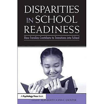 Disparities in School Readiness: How Families Contribute to Transitions into School