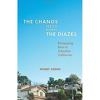 The Changs Next Door to the Diazes: Remapping Race in Suburban California
