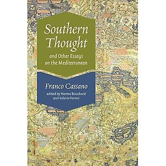 Südlichen Gedanken and Other Essays am Mittelmeer