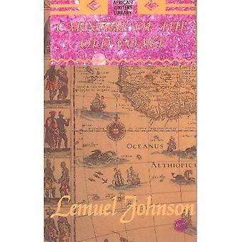 Carnival of the Old Coast (African Writers Library)