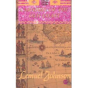 Carnaval de la côte de la vieille (bibliothèque des écrivains africains)