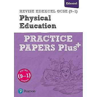 REVISE Edexcel GCSE (9-1) Physical Education Practice Papers Plus: for the 2016 qualifications (Revise Edexcel GCSE Physical Education 16)