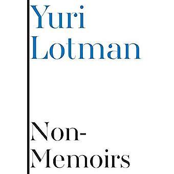 Non-Memoirs (Scholarly Series)