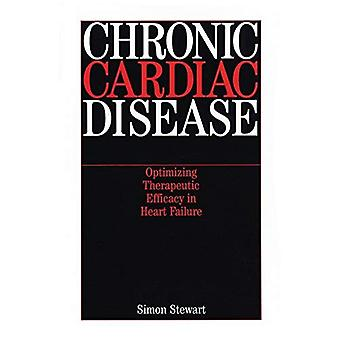 Chronic Cardiac Disease : Optimizing Therapeutic Efficacy in Heart Failure