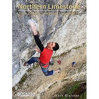 Northern Limestone: Yorkshire, Cumbria, Lancashire