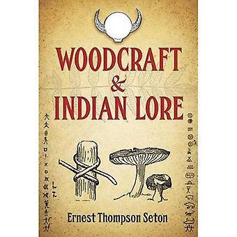 Woodcraft y Lore indio (nativos americanos)