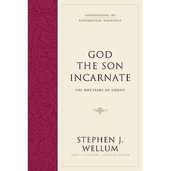 Der menschgewordene Sohn Gottes: die Lehre von Christus (Grundlagen der evangelischen Theologie)