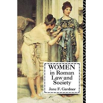 Women in Roman Law and Society by Gardner & Jane